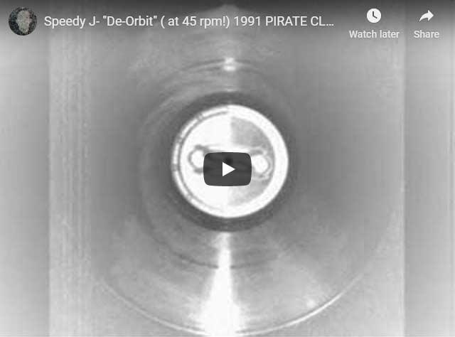 Speedy J De-orbit at 45 rpm