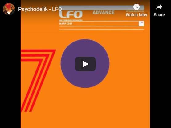 LFO Psychodelik video